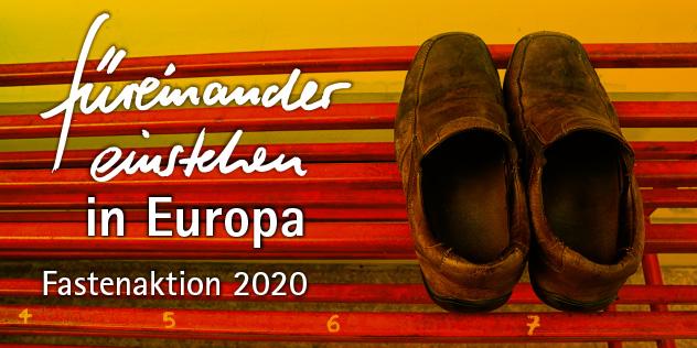 füreinander einstehen in Europa Fastenaktion Plakatmotiv 2020, Bild: © njmucc, istockphoto.com